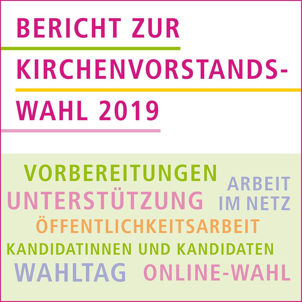 Bericht zur Kirchenvorstandswahl 2019 (Broschüre)
